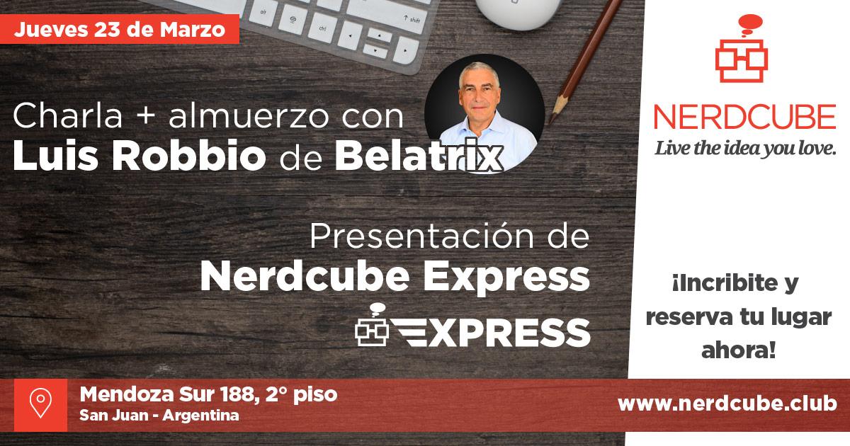 Luis Robbio + Nerdcube Express